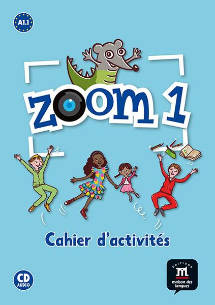 Zoom 1 - Cahier d'activités FLE + CD audio