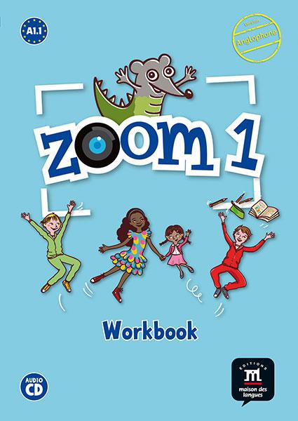 Zoom 1 - Cahier d'activités FLE + CD audio - Anglophone