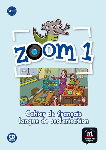 Zoom 1 - Cahier d'activités FLS + CD audio