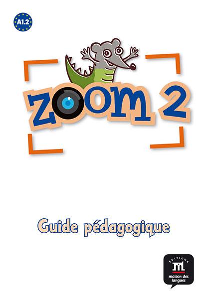 Zoom 2 - Guide pédagogique