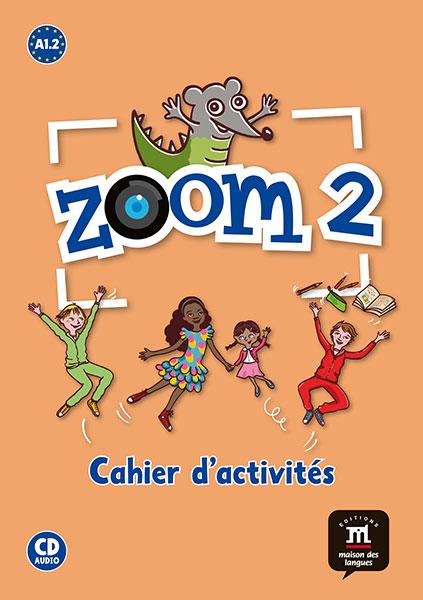 Zoom 2 - Cahier d'activités FLE + CD audio