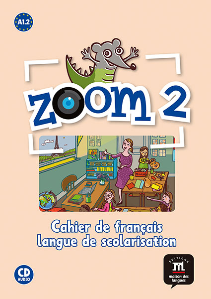 Zoom 2 - Cahier d'activités FLS + CD audio