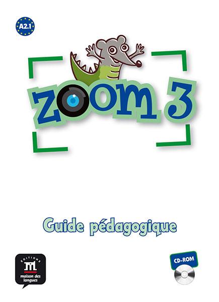 Zoom 3 - CD-ROM Guide pédagogique