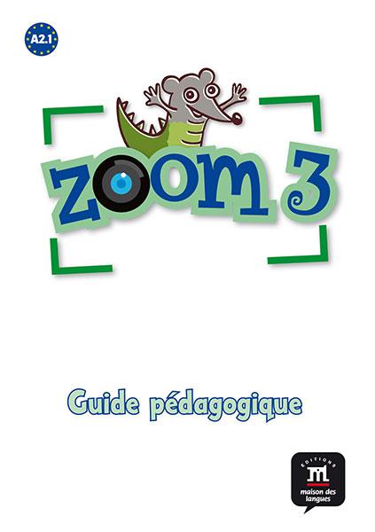 Zoom 3 - Guide pédagogique