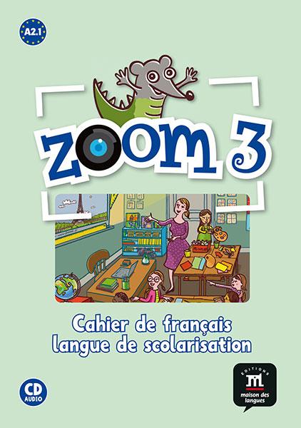 Zoom 3 - Cahier d'activités FLS + CD audio