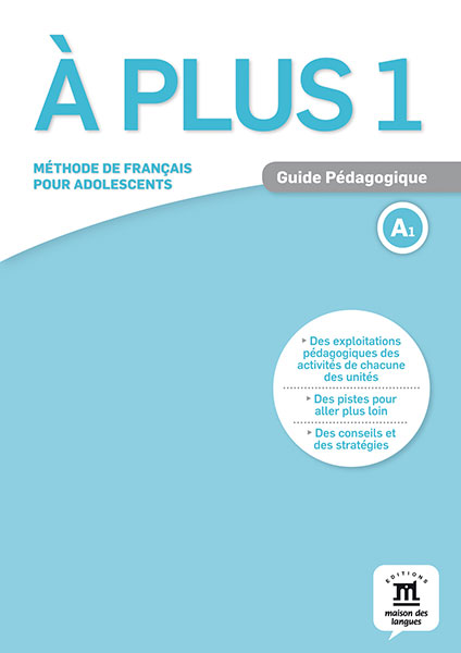 À plus 1 - Guide pédagogique