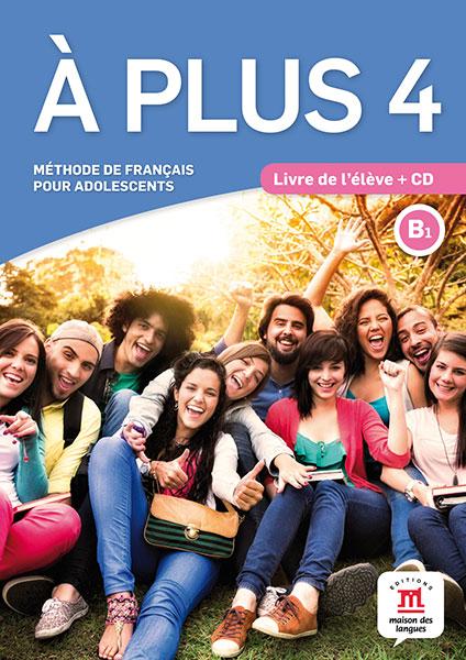 À plus 4 - Livre de l'élève + CD audio