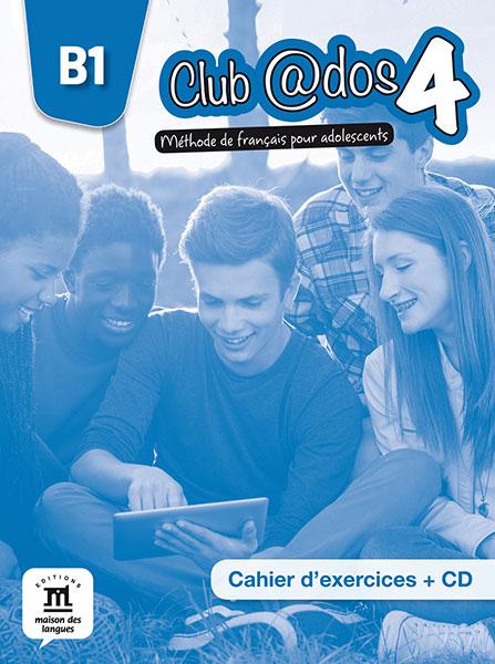 Club @dos 4 - Cahier d'exercices + CD audio