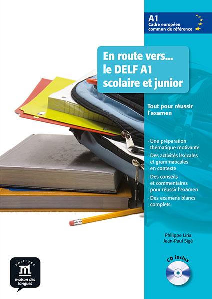 En route vers... le DELF A1 scolaire et junior - Livre de l'élève + CD audio