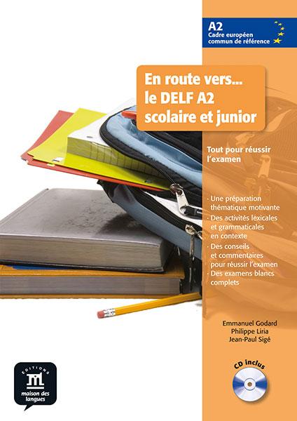 En route vers... le DELF A2 scolaire et junior - Livre de l'élève + CD audio