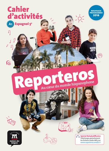 Reporteros 5e - Cahier d'activités