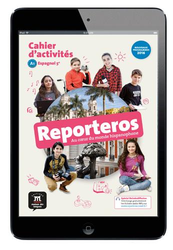 Reporteros 5e - Cahier d'activités version numérique