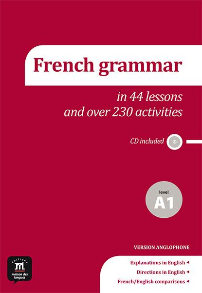La grammaire du français A1 + CD audio - Anglophone