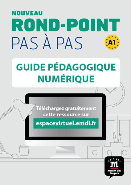 Nouveau Rond-Point pas à pas 1 - Guide pédagogique