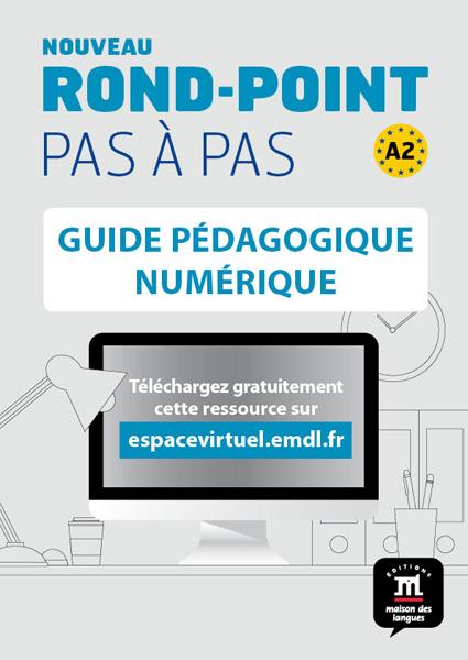Nouveau Rond-Point pas à pas 2 - Guide pédagogique
