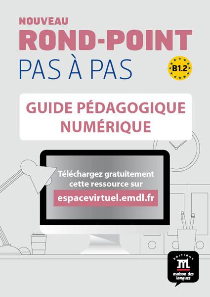 Nouveau Rond-Point pas à pas 4 - Guide pédagogique