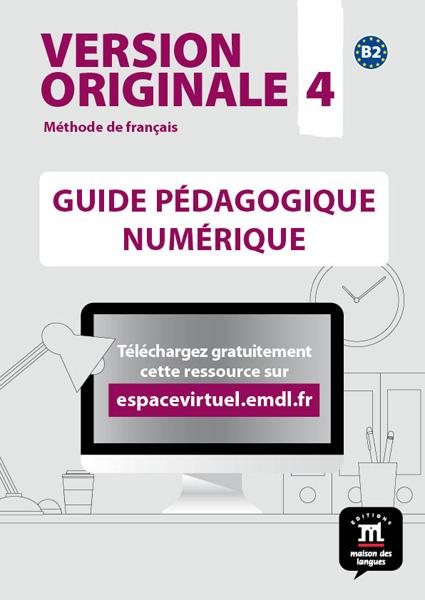 Version Originale 4 - Guide pédagogique