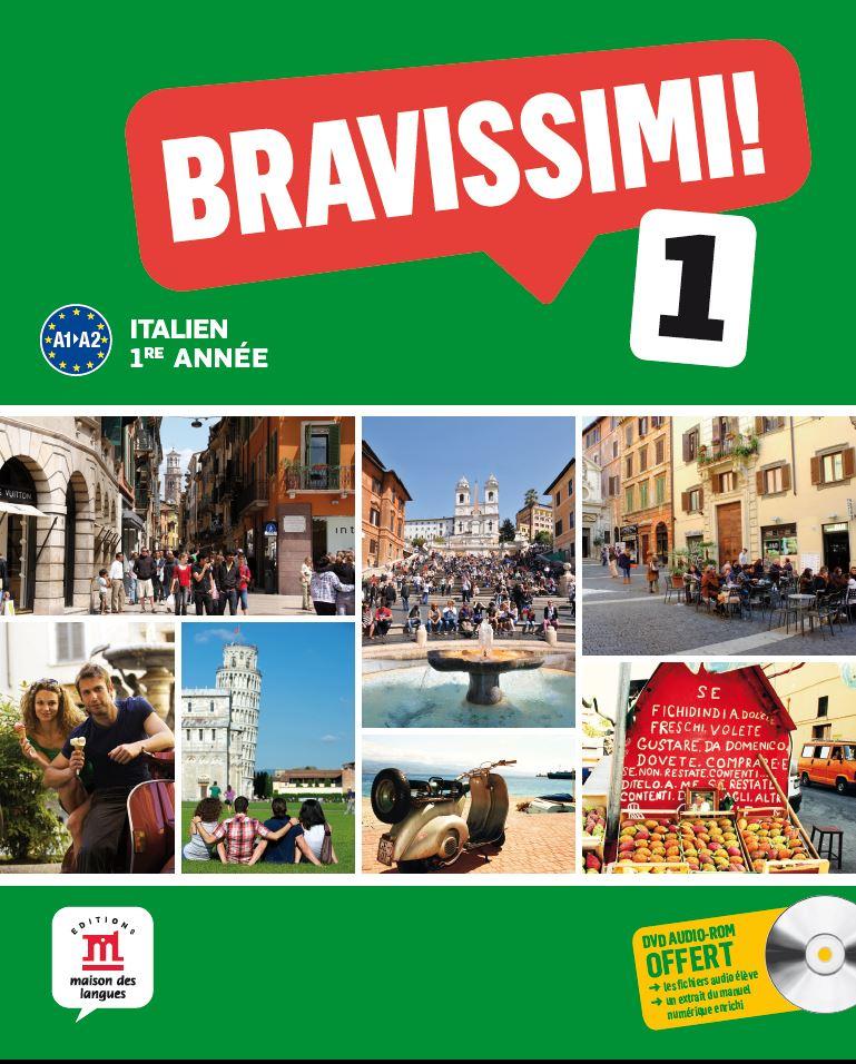 Bravissimi! 1re année - Manuel de l'élève
