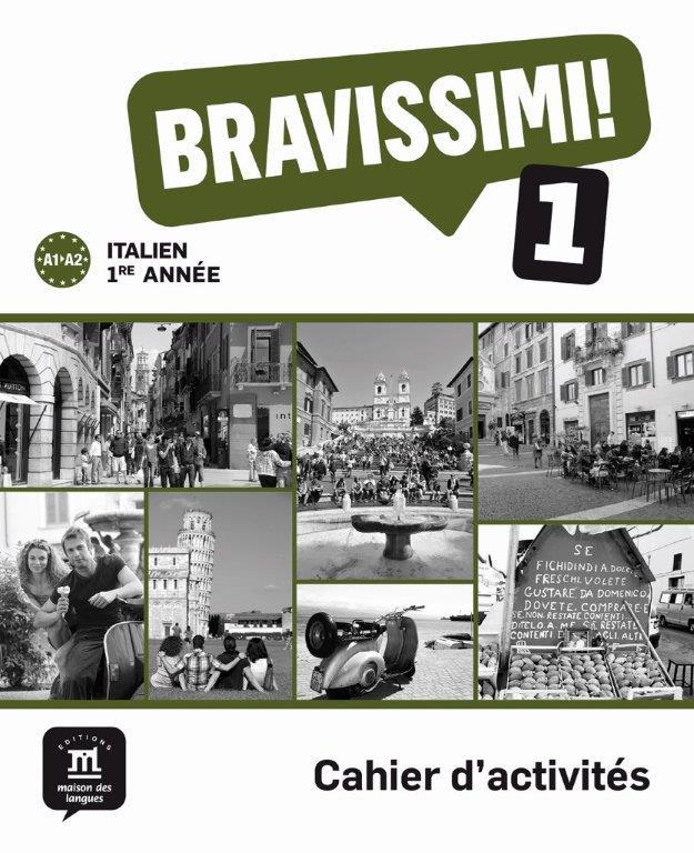 Bravissimi! 1re année - Cahier d'activités