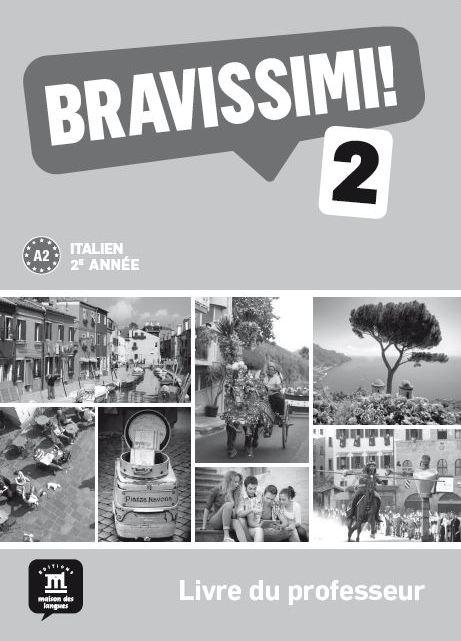 Bravissimi! 1re année - Livre du professeur