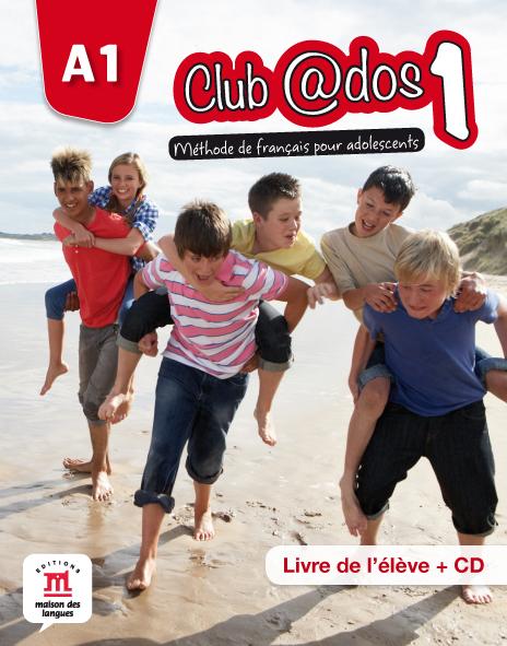 Club @dos 1 - Livre de l'élève + CD audio