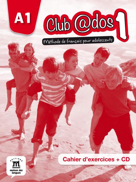 Club @dos 1 - Cahier d'exercices + CD audio