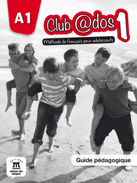 Club @dos 1 - Guide pédagogique