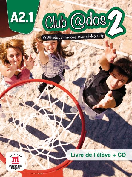 Club @dos 2 - Livre de l'élève + CD audio