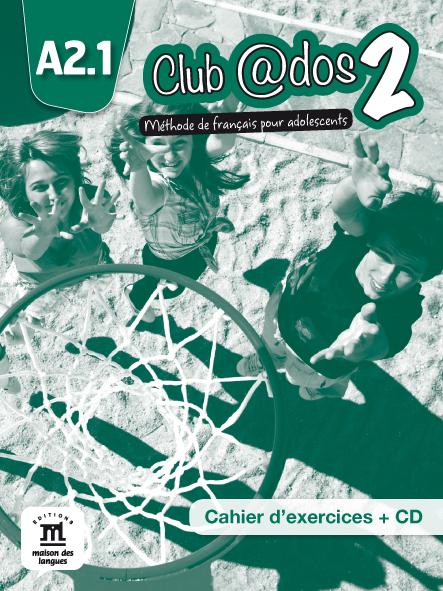 Club @dos 2 - Cahier d'exercices + CD audio