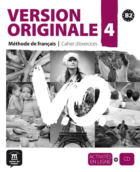 Version Originale 4 - Cahier d'exercices + CD audio