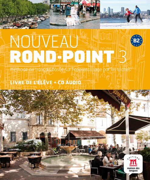 Nouveau Rond-Point 3 - Livre de l'élève + CD audio