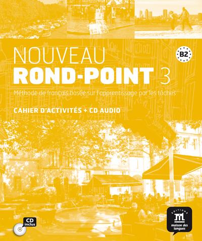 Nouveau Rond-Point 3 - Cahier d'activités + CD audio