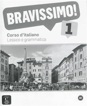 Bravissimo ! 1 - Lexique et grammaire