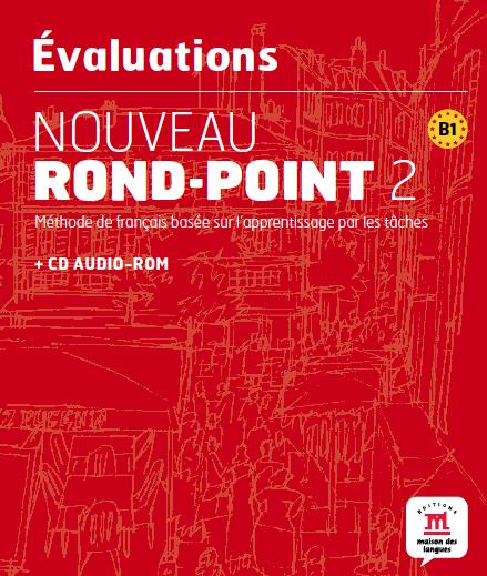 Nouveau Rond-Point 2 - Évaluations + CD-ROM