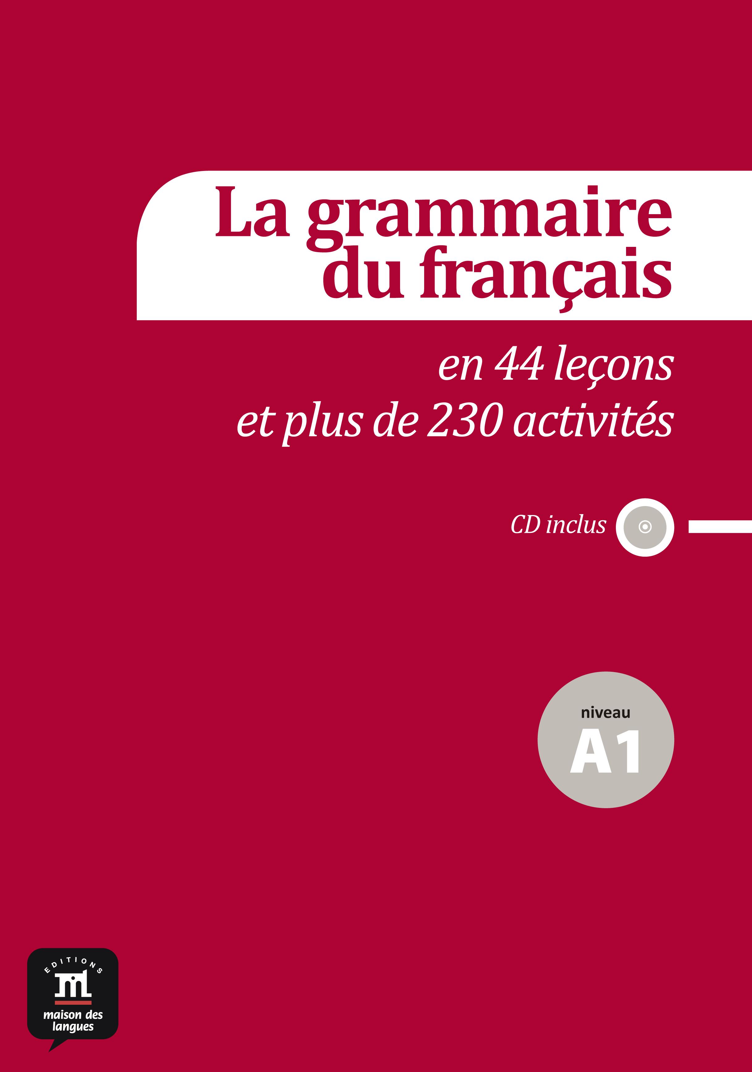 La grammaire du français A1 + CD audio