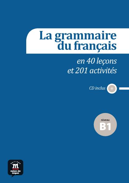 La grammaire du français B1 + CD audio