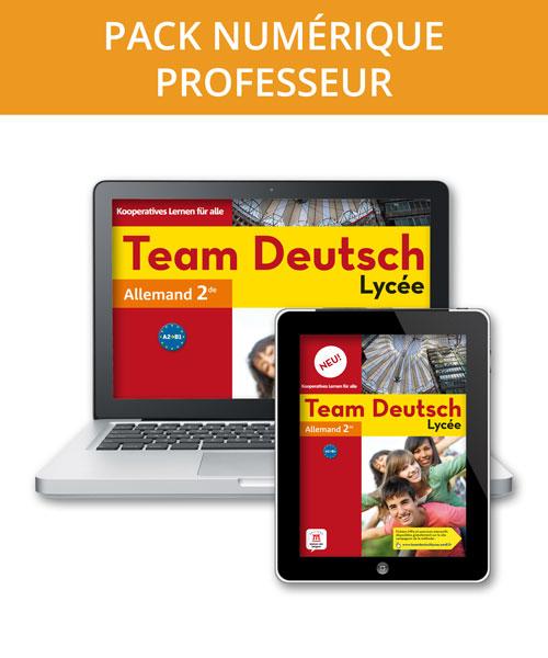 Team Deutsch Lycée Neu! 2de - Manuel numérique professeur