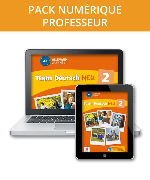Team Deutsch NEU 2 - Pack numérique professeur