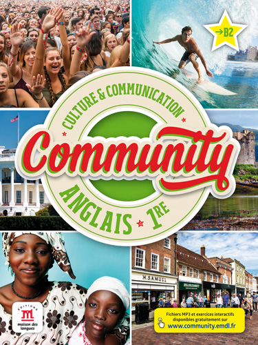 Community 1re Livre De L Eleve Methode D Anglais Lycee