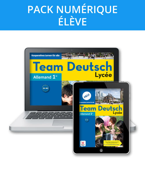 Team Deutsch Lycée Neu! 1re - Pack numérique élève