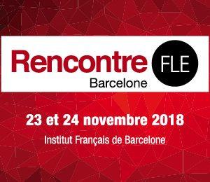 Rencontre FLE Barcelone 2018
