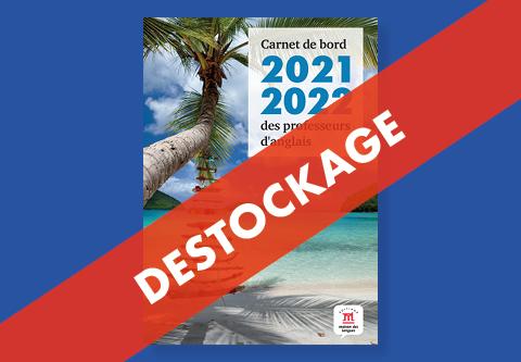 Destockage du Carnet de bord 2021-2022 des professeurs d'anglais